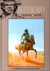 Blueberry – cycle 4 : L'or de la Sierra, T11 : La mine de l'allemand perdu (0), bd chez Hachette de Charlier, Giraud
