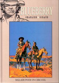Blueberry T15 : Ballade pour un cercueil (0), bd chez Hachette de Charlier, Giraud