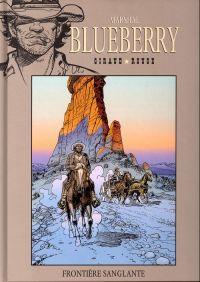 Marshal Blueberry T3 : Frontière sanglante (0), bd chez Hachette de Giraud, Rouge