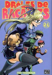 Drôles de racailles T21, manga chez Pika de Yoshikawa