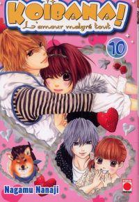 Koibana - l'amour malgré tout  T10, manga chez Panini Comics de Nanaji
