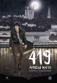 419 African Mafia, bd chez Ankama de Dédola, Bonaccorso, Naccari