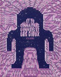 ... et tu connaîtras l'univers et les Dieux, comics chez Tanibis de Jacobs
