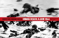 Omaha Beach, 6 juin 1944, bd chez Dupuis de Morvan, Lebrun, Tréfouel, Bertail