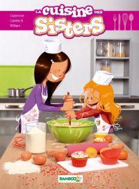 Les sisters : La cuisine des sisters (0), bd chez Bamboo de Carrère, Cazenove, William