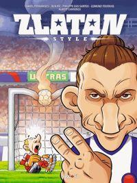 Zlatan style T2 : Zlatan contre le monde (0), bd chez Hugo BD de Tourriol, Kg, Dos Santos, Fernandes, Rueda, Carreres, Torres