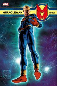Miracleman T1 : Un rêve éthéré (0), comics chez Panini Comics de Moore, Anglo, Davis, Neary, Leach, Lawrence, Dillon, Oliff, Quesada