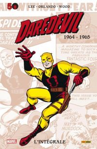 Daredevil : L'intégrale T1 : 1964-1965 (0), comics chez Panini Comics de Lee, Wood, Everett, Ditko, Orlando, Kirby, Powell, Collectif