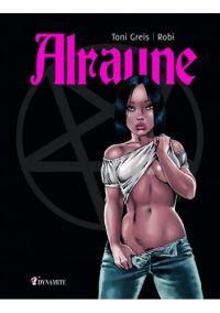 Alraune T1, bd chez Dynamite de Hahn, Greis
