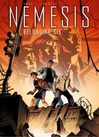 Nemesis – cycle 1, T6 : Reloading Six (0), bd chez Soleil de Ange, Janolle, Georges