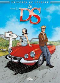 Voitures de légende T1 : La DS (0), bd chez Soleil de Moënard, Castaza, Odone