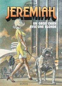 Jeremiah T33 : Un gros chien avec une blonde (0), bd chez Dupuis de Hermann
