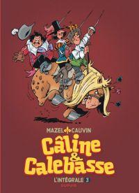 Câline et Calebasse T3 : 1985-1992 (0), bd chez Dupuis de Cauvin, Mazel