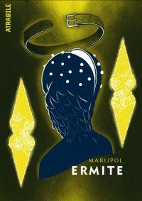 Ermite, bd chez Atrabile de Marjipole