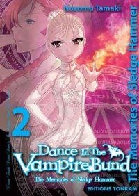 Dance in the vampire bund – The memories of Sledge Hammer T2, manga chez Tonkam de Tamaki