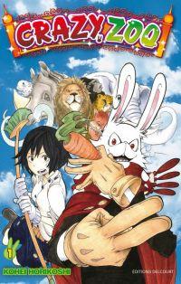 Crazy zoo T1, manga chez Delcourt de Horikushi