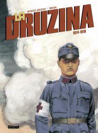 La Druzina : 1914-1918 (0), bd chez Glénat de Mazeau, Brada