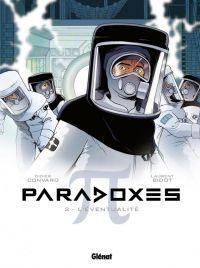 Paradoxes T2 : L'Éventualité (0), bd chez Glénat de Convard, Bidot