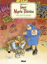Soeur Marie-Thérèse des Batignolles T3 : Dieu vous le rendra (0), bd chez Glénat de Maëster, Ruby