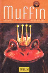 Muffin T1 : Le gâteau de la discorde (0), comics chez Vide Cocagne de Grolleau