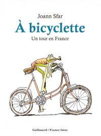 À bicyclette, bd chez Gallimard de Sfar