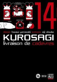 Kurosagi - Livraison de cadavres T14, manga chez Pika de Otsuka, Yamazaki