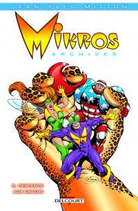 Mikros T2 : Descente aux enfers (0), comics chez Delcourt de Mitton