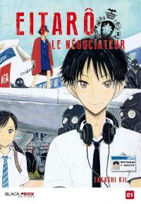 Eitarô le négociateur  T1, manga chez Black Box de Kii