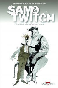 Sam & Twitch T4 : L'affaire John Doe (0), comics chez Delcourt de McFarlane, Lee, Maleev, Fotos, Hutchinson, Wood