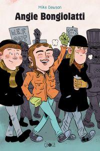 Angie Bongiolatti, comics chez Çà et là de Dawson