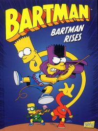 Bartman T3 : Bartman rises (0), comics chez Jungle de Aragones, Gladir, Groening, Barr, Delegeane, Templeton, Boothby, Dixon, Matsumoto, Ortiz, Bose, Pepoy, Delaney, Lloyd, Villanueva, Hamill, Kane, Ungar, Mason