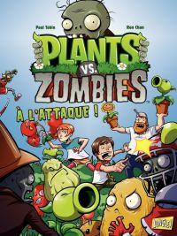 Plants vs zombies T1 : A l'attaque (0), comics chez Jungle de Tobin, Chan