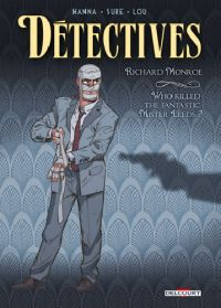 Détectives T2 : Richard Monroe, bd chez Delcourt de Hanna, Sure, Lou