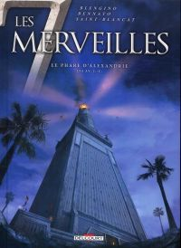 Les 7 merveilles T3 : Le phare d'Alexandrie, bd chez Delcourt de Blengino, Bennato, Saint Blancat