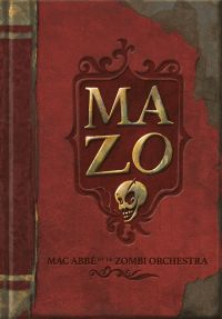 Mazo : , bd chez Carotte Production de M.A.Z.O., Avril