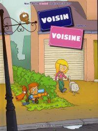 Voisin, voisine T1, bd chez Clair de Lune de Cantin, Cantin, Le Sourd