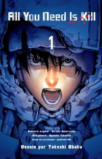 All you need is kill T1, manga chez Kazé manga de Takeuchi, Sakurazaka, Abe, Obata