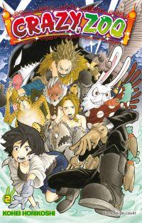 Crazy zoo T2, manga chez Delcourt de Horikushi