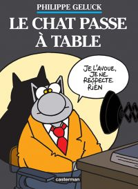 Le chat T19 : Le chat passe à table (0), bd chez Casterman de Geluck