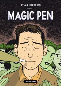 Magic Pen, comics chez Casterman de Horrocks, Dumas