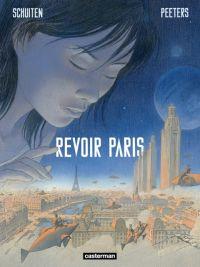 Revoir Paris T1, bd chez Casterman de Peeters, Schuiten