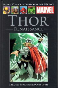 Marvel Comics, la collection de référence T51 : Thor - Renaissance (0), comics chez Hachette de Straczynski, Coipel, Mounts, Martin