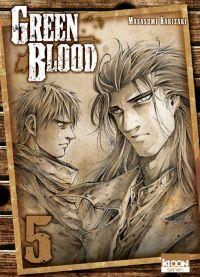 Green blood T5, manga chez Ki-oon de Kakizaki