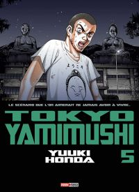 Tokyo Yamimushi T5, manga chez Panini Comics de Honda