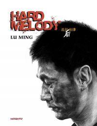 Hard Melody, bd chez Mosquito de Lu