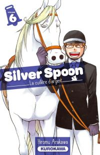 Silver spoon T6, manga chez Kurokawa de Arakawa