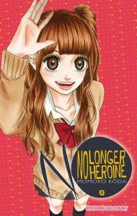 No longer heroine T8, manga chez Delcourt de Koda