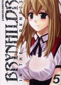Brynhildr in the Darkness T5, manga chez Tonkam de Okamoto