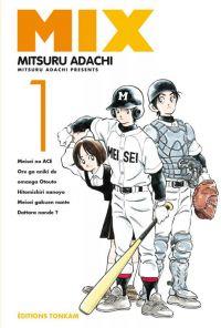 Mix  T1, manga chez Tonkam de Adachi