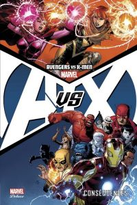 Avengers vs X-Men T2 : Conséquences (0), comics chez Panini Comics de Hastings, Waid, Yost, Immonem, Loeb, Slott, McNiven, McGuinness, Bendis, Aaron, Remender, Gillen, Fraction, Andrews, Alanguilan, Yu, Kurth, Raney, Kubert, Cook, Peterson, Immonen, Mahfood, Perez, Barberi, Eaton, Larroca, Cheung, Brown, Brooks, Bigerel, Ad